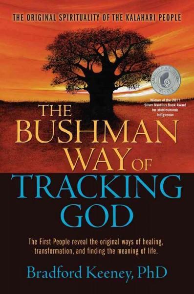 Bushman Way of Tracking God