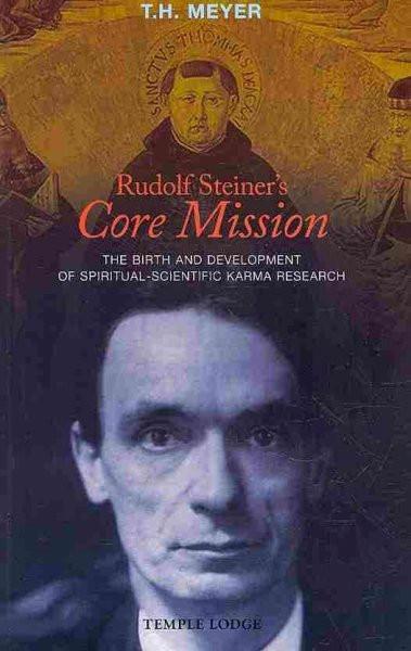 Rudolf Steiner core Mission