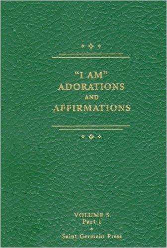 I Am Adorations and Affirmations