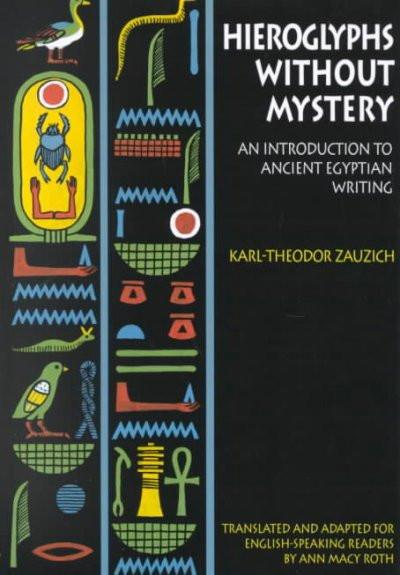 Hieroglyphs Without Mystery