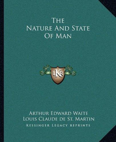 Nature and State of Man