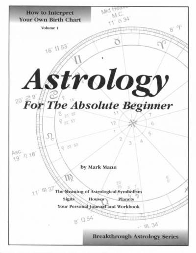 Astrology for the Absolute Beginner