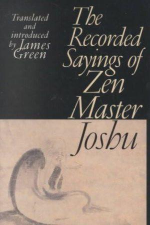 Recorded Sayings of Zen Master Joshu