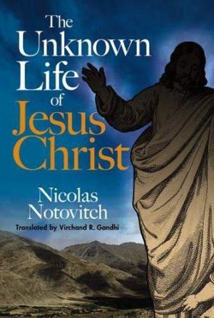 Unknown Life of Jesus Christ
