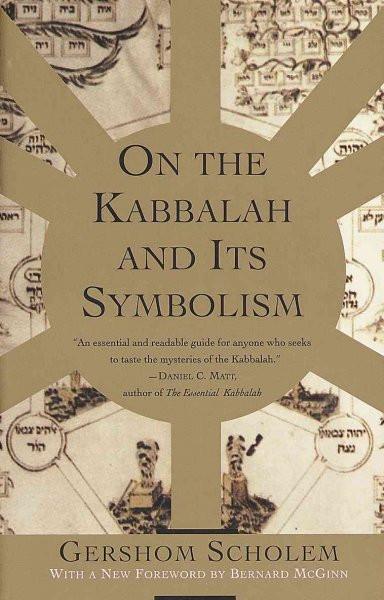 On the Kabbalah and Its Symbolism