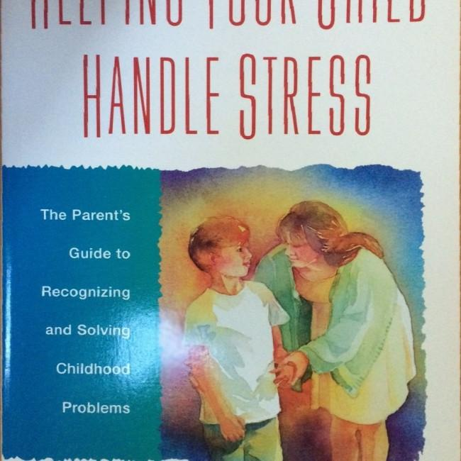 Helping Your Child Handle Stress