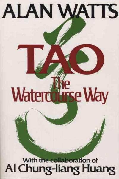 Tao : The Watercourse Way