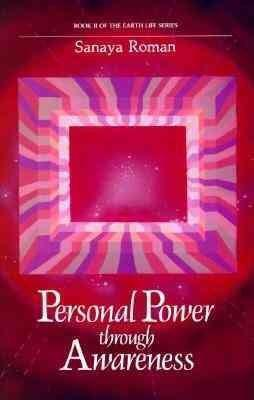 Personal Power Through Awareness : A Guidebook for Sensitive People