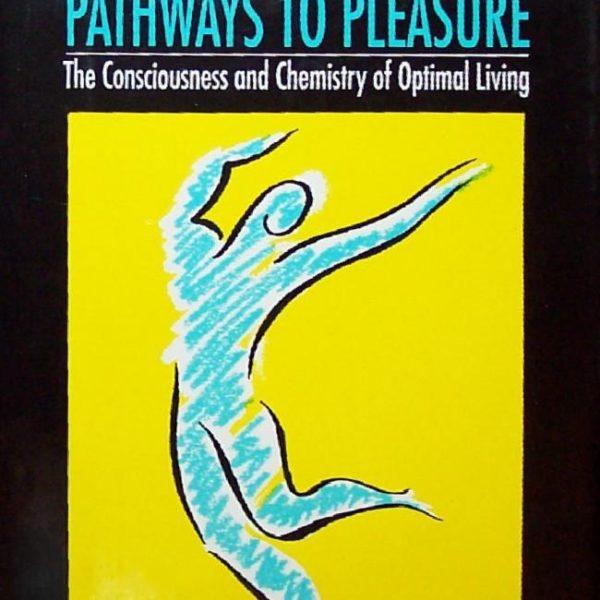 Pathways to Pleasure