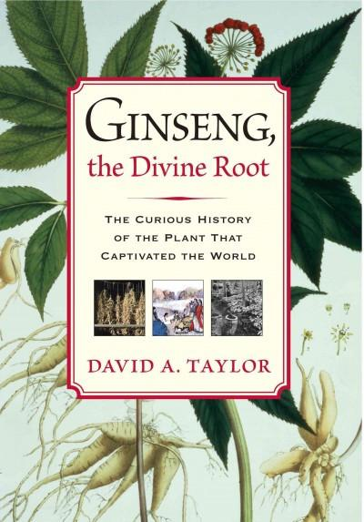 Ginseng, the Divine Root