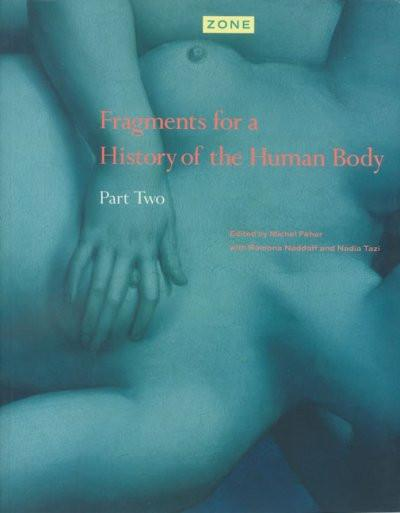 Fragments for a History of the Human Body/Part 2