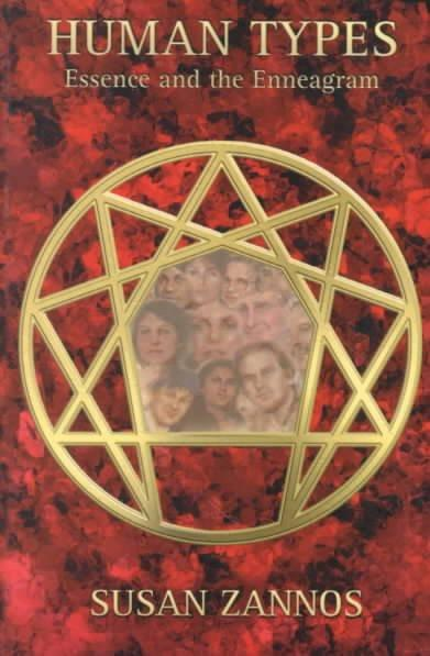Human Types : Essence and the Enneagram