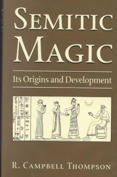 Semitic Magic : Its Origins and Development