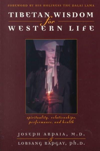 Tibetan Wisdom for Western Life