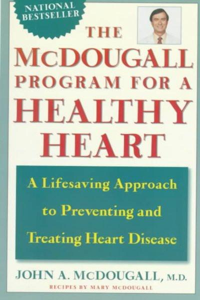 McDougall Program for a Healthy Heart
