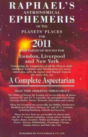 Raphael's Astronomical Ephemeris of the Planets' Places for 2011