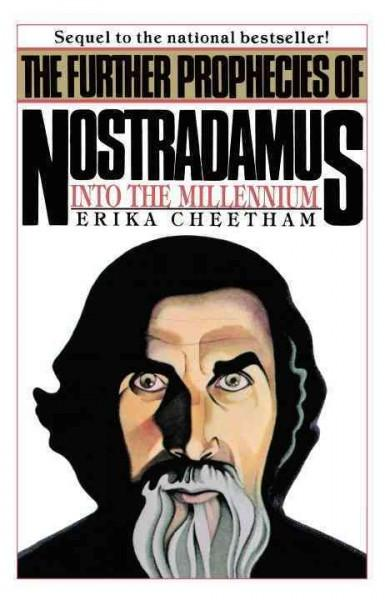 Further Prophecies of Nostradamus 1985 and Beyond