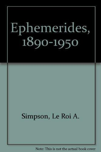Ephemerides, 1890-1950