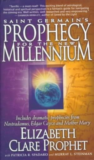 St Germain's Prophecy for the New Millenium