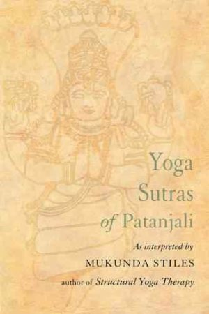 Yoga Sutras of Patanjali : With Great Respect and Love