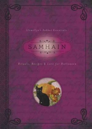 Samhain : Rituals, Recipes & Lore for Halloween