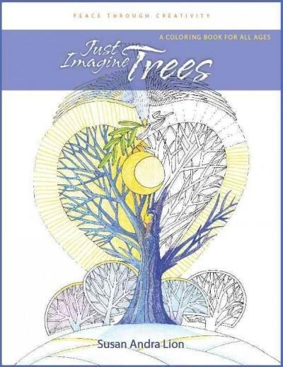 Just Imagine Trees Adult Coloring Book