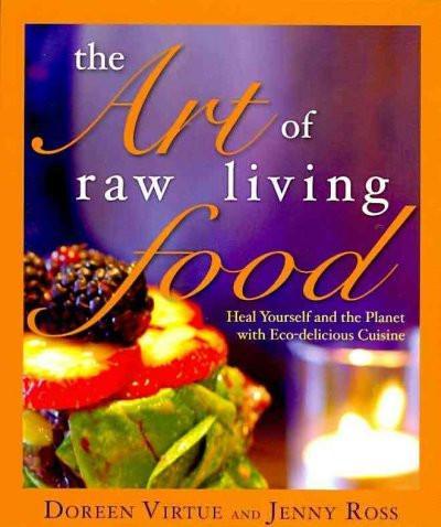 Art of Raw Living Food