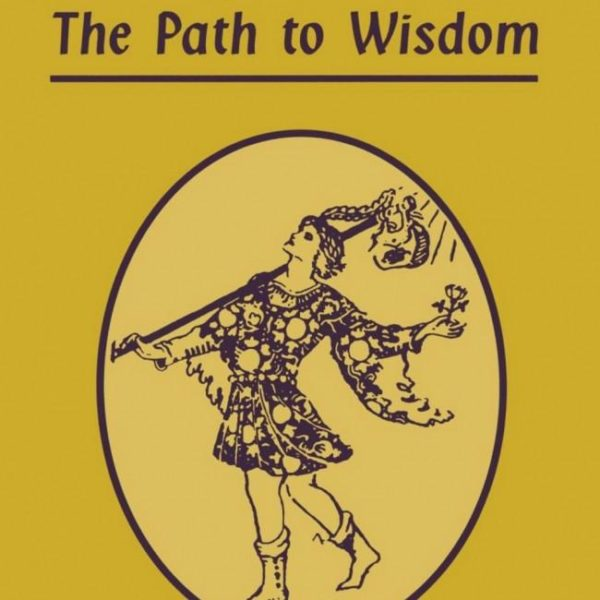 Tarot : The Path to Wisdom
