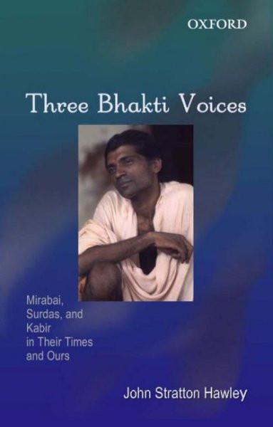 Three Bhakti Voices