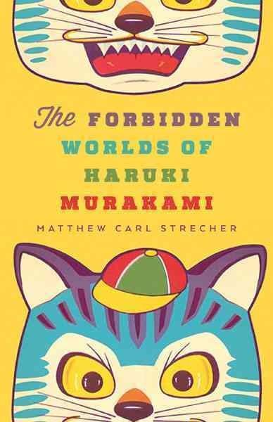 Forbidden Worlds of Haruki Murakami