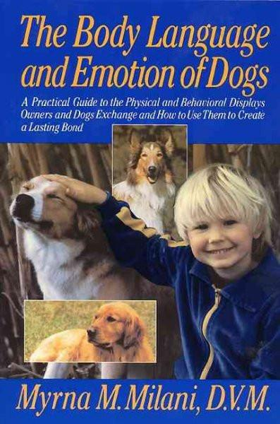 Body Language and Emotion of Dogs