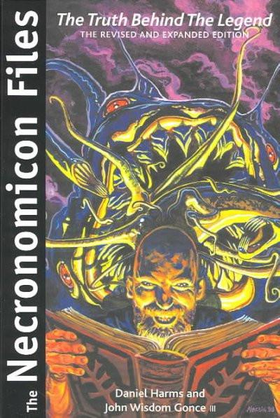 Necronomicon Files : The Truth Behind Lovecraft's Legend