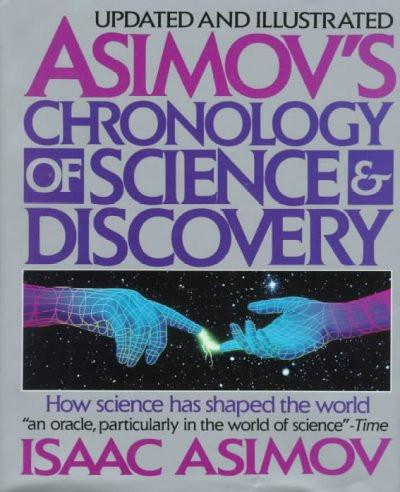 Asimov's Chronology of Science & Discovery