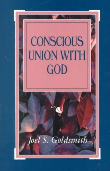 Conscious Union With God