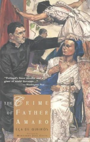 Crime of Father Amaro : Scenes from the Religious Life