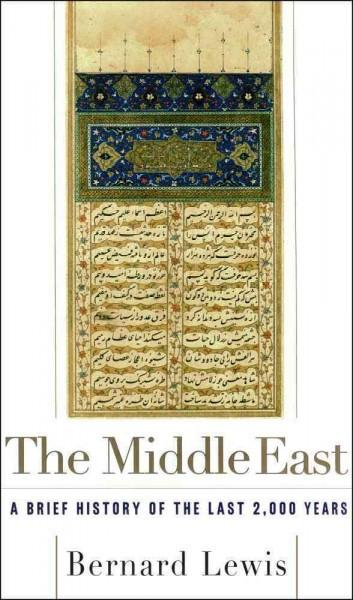 Middle East : A Brief History of the Last 2,000 Years
