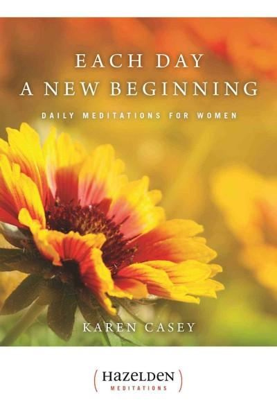 Each Day a New Beginning : Daily Meditations for Women