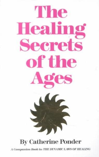 Healing Secrets of the Ages