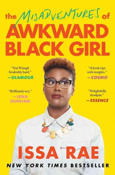 Misadventures of Awkward Black Girl