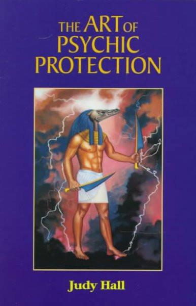 Art of Psychic Protection