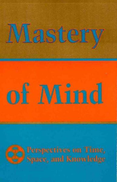 Mastery of Mind