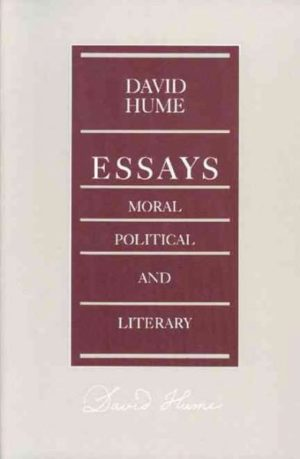 Essays, Moral, Political, and Literary