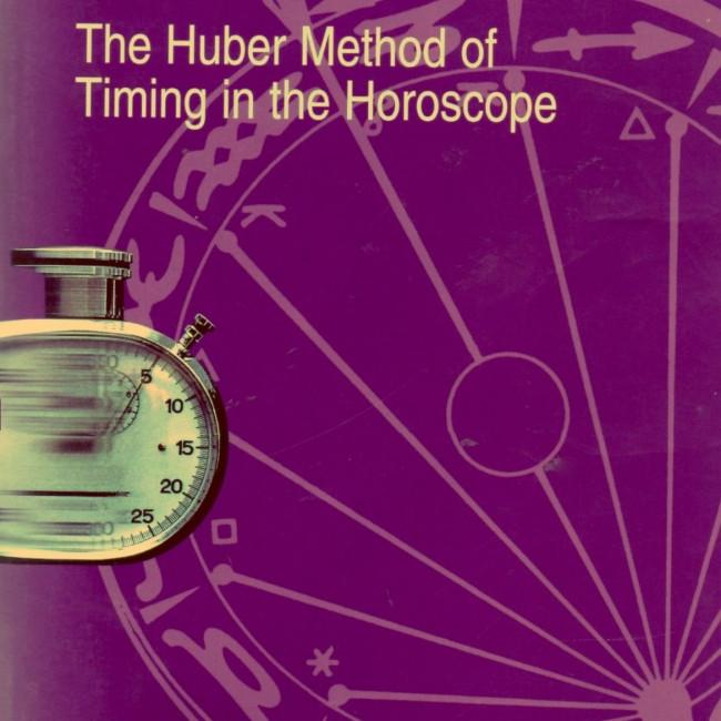 Lifeclock : The Huber Method of Timing in the Horoscope