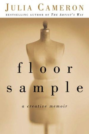 Floor Sample : A Creative Memoir
