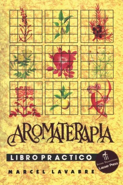 Aromaterapia Libro Practico