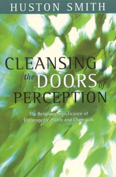Cleansing the Doors of Perception