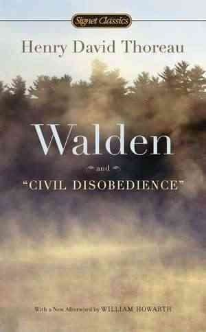 """Walden or Life in the Woods and """"Civil Disobedience"""""""