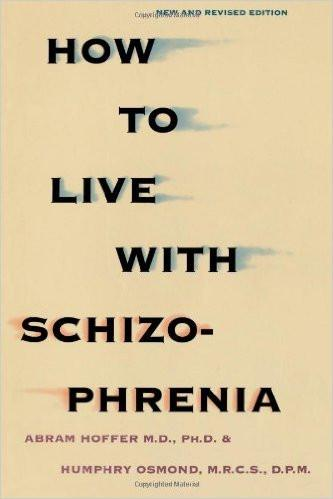 How to Live With Schizophrenia
