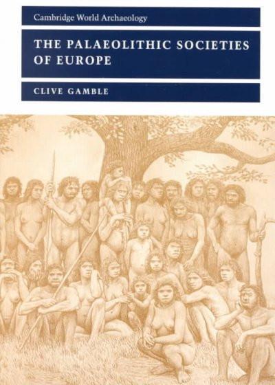 Paleolithic Societies of Europe