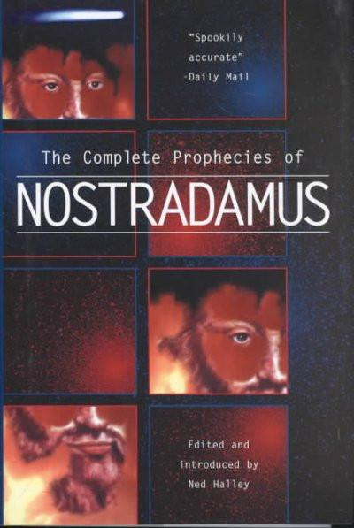 Complete Prophecies of Nostradamus